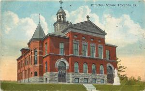 1907-1915 Postcard; Parochial School, Towanda PA Bradford County Unposted