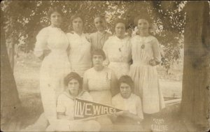 Group of Women Silly Playful LIVE WIRES PENNANT c1910 Real Photo Postcard