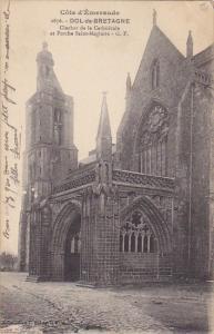 France Dol de Bretagne Clocher de la Cathedrale cote Sud et Porche Saint-Magl...