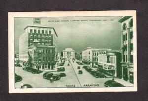 TX Arkansas Texarkana Ark AR Texas State Line Ave Hotel Grim Postcard Vintage