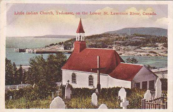 Little Indian Church,Tadousac,on the Lower St. Lawrence River, Canada,00-10s