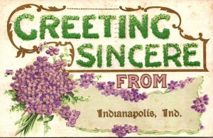 Indiana Indianapolis Greetings Sincere With Flowers 1911