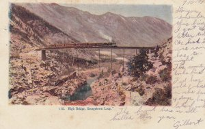 Railroad High Bridge , Georgetown Loop , Colorado , 1907