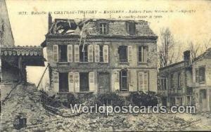 Chateau-Thierry, France, Carte, Postcard Essomes, Ruines d'Une Maison de Camp...