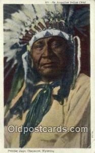 Arapahoe Indian Chief Indian Postcard, Post Card Cheyenne, WY, USA 1952
