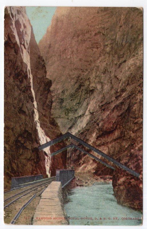Hanging Bridge, Royal Gorge, D. & R. G. Ry., Colorado