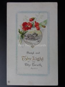 Embossed Poppy Postcard: Send out THY LIGHT & THY TRUTH Ps.43.3. c1908 U.S.