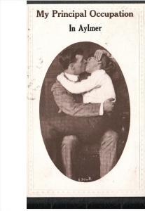 AYLMER, Ontario, Canada, PU-1913; My Principal Occupation In Aylmer, Man Kiss...