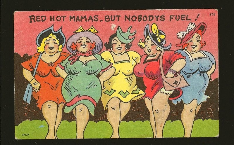 Vintage Red Hot Mamas-But No Bodys Fuel Tichnor Color Postcard