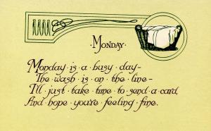 Greeting - Monday.  (© 1913 Graphic Art Co., KX-2)