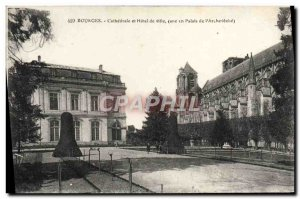Old Postcard Bourges Cathedral and Hotel De Ville Old palace of the & # 39arc...