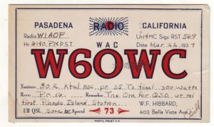P525 JLs 1930,s, QSL W60WC pasadena calif radio card