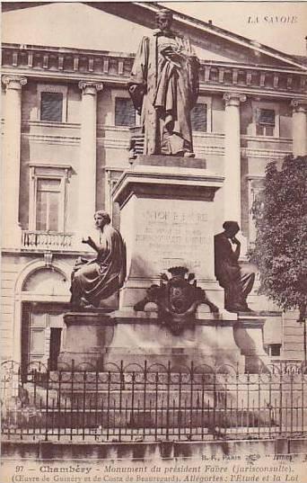 Monument Du President Favre (Jurisconsulte), Chambery (Savoie), France, 1900-...