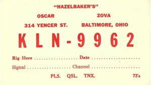 Vintage QSL Postcard  KLN 9962  Baltimore, Ohio   Oscar Zova Hazelbaker  -T-