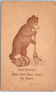 c1900s Days of The Week Postcard THURSDAY This Little Bear Cleans the House