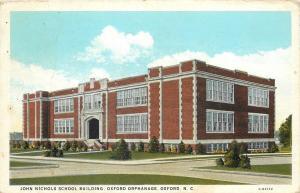 Oxford NC~John Nichols School Building~Oxford Orphanage~1938 Postcard