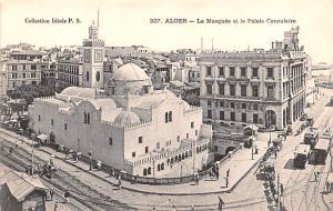 Alger Algeria, Alger, Algerie La Mosquee et le Palais Consulaire Alger La Mos...