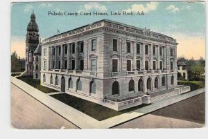 PPC POSTCARD ARKANSAS PULASKI COUNTY COURT HOUSE FRONT EXTERIOR VIEW LITTLE ROCK