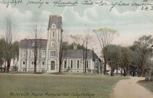 WATERVILLE , Maine , 1909; Memorial Hall, Colby College