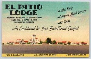 Fort Worth Texas~El Patio Lodge~Roadside Motel~Coffee Shop~1940s Linen Postcard