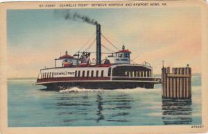 Ferry Seawells Point, Between NORFOLK and NEWPORT NEWS, Virginia, 30-40's
