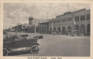 YUMA , Arizona , 1920 ; Main Street Scene
