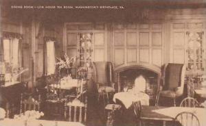Virginia Westmorland County Dining Room-Log House Tea Room Washingtons Birthp...