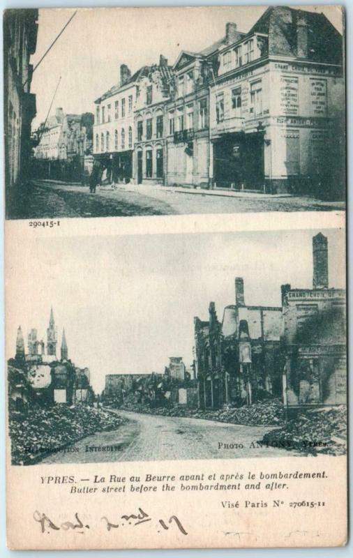 YPRES, BELGIUM  Before & After Bombardment BUTTER STREET 1917  WWI  Postcard