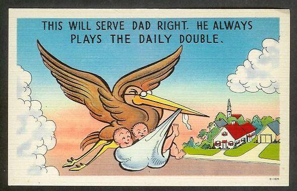 'This Will Serve Dad Right' Stork w/twins unused c1940's
