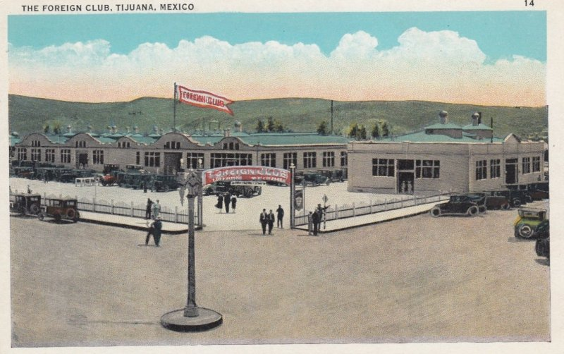 TIJUANA , Mexico , 00-10s ; The Foreign Club