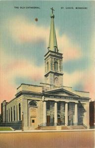 The Old Cathedral St Louis Missouri MO Postcard