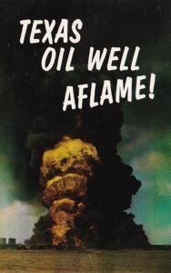 Texas Oil Well Fire