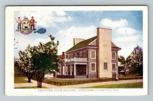 Jamestown Exposition 1907 No. 193 Delaware State Building - Official Postcard