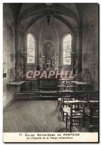 Old Postcard Church of Our Lady Pontoise The Chapel of the miraculous Virgin