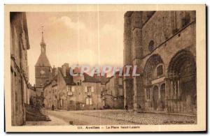 Old Postcard Avallon La Place Saint Lezare