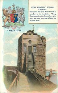 Chester England~Coat of Arms~King Charles Tower~Saw Army Defeated 1645~1910 PC