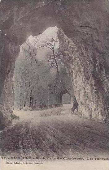France Dauphine Route de la G de Chartreusse Les Tunnels 1910