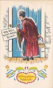 The Bell Don't Make Bump Pennsylvania Dutch Proverb