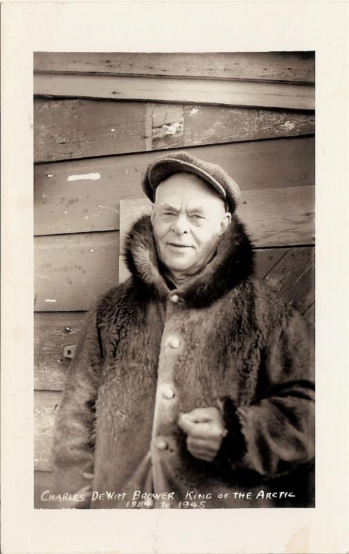 1940 Barrow Alaska Territory RPPC, Charles DeWitt Brower 'King of the Arctic'