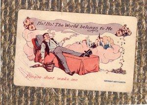 Ho! Ho! The World Belongs To Me, Please Don't Wake Me Postcard Lazy Man On Bed