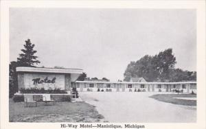 Michigan Manistique Hi-Way Motel