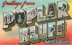 Poplar Bluff Missouri~Greetings~Large Letter Linen~1967 Postcard