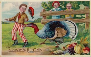 THANKSGIVING Greetings, 1900-10s; Turkey biting at boys' pants while other boys
