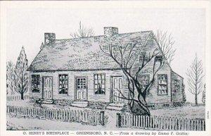 O Henrys Birthplace Greensboro North Carolina