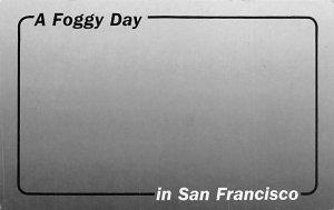 A Foggy Day in San Francisco San Francisco CA