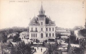 SALON , France , 00-10s ; Chateau Moderne
