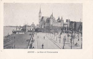 ANVERS, Belgium, 1900-1910´s; Le Steen Et L´Embarcadere