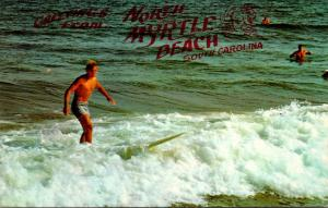 South Carolina Greetings From North Myrtle Beach Surfing Scene