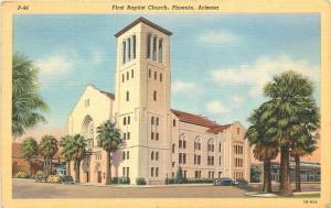Phoenix Arizona~First Baptist Church~Third Ave And Monroe~1940's Postcard