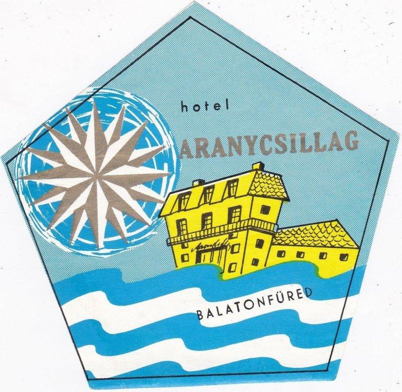 Hungary Balatonfured Hotel Aranycsillag Vintage Luggage Label sk3709